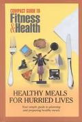 Healthy Meals for Hurried Lives