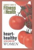 Heart-Healthy Eating Guide for Women