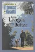 Live Longer, Live Better Personal Advice from Mayo Clinic Experts
