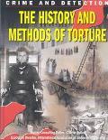 History & Methods of Torture