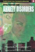 Drug Therapy and Anxiety Disorders