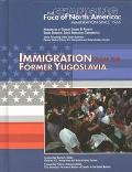 Immigration from the Former Yugoslavia