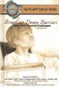 Breaking Down Barriers Youth With Physical Challenges