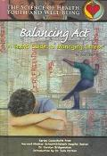 Balancing Act A Teen's Guide to Managing Stress