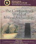 Controversial World of Biblical Archaeology Tomb Raiders, Fakes, & Scholars