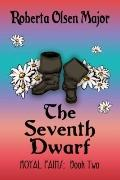 Seventh Dwarf Bk. 2 : Royal Pains