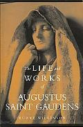 Life and Works of Augustus Saint Gaudens