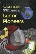 Lunar Pioneers