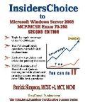 Insiderschoice to Mcp/MCSE Exam 70-298 Windows Server 2003 Certification: Designing Security...