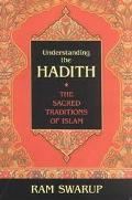 Understanding the Hadith The Sacred Traditions of Islam