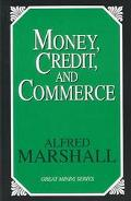 Money, Credit, and Commerce