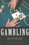 Gambling Who Wins? Who Loses?