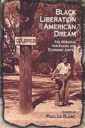 Black Liberation and the American Dream The Struggle for Racial and Economic Justice  Analys...