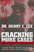 Cracking More Cases The Forensic Science of Solving Crimes  the Michael Skakel-Martha Moxley...