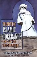 Myth of Islamic Tolerance How Islamic Law Treats Non-Muslims