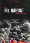 Al Qaeda Connection International Terrorism, Organized Crime, And the Coming Apocalypse
