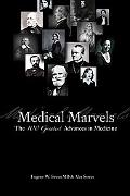Medical Marvels The 100 Greatest Advances in Medicine
