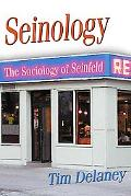 Seinology The Sociology of Seinfeld