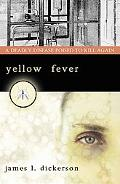 Yellow Fever A Deadly Disease Poised to Kill Again