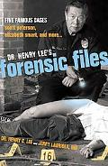 Dr. Henry Lee's Forensic Files Five Famous Cases Scott Peterson, Elizabeth Smart, and more...