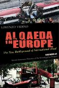 Al Qaeda in Europe The New Battleground of International Jihad