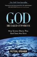 God The Failed Hypothesis. How Science Shows That God Does Not Exist