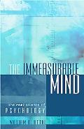 Immeasurable Mind The Real Science of Psychology