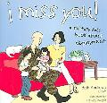 I Miss You! A Military Kid's Book About Deployment