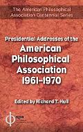 Presidential Addresses of the American Philosophical Assocoation