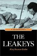 The Leakeys: A Biography