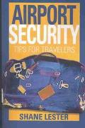 Airport Security Tips for Travelers