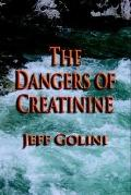 Dangers of Creatinine