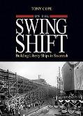 On the Swing Shift: Building Liberty Ships in Savannah