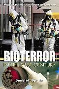Bioterror in the 21st Century: Emerging Threats in a New Global Environment