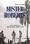 Mister Roberts: A Novel (Classics of Naval Literature)