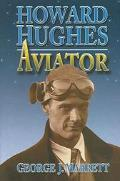 Howard Hughes Aviator