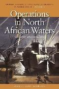 Operations in North African Waters, October 1942 - June 1943 (History of United States Naval...
