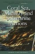 Coral Sea Midway and Submarine Actions May 1942 - Aug 1942-V04-Rev