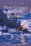 New Guinea and the Marianas, March 1944-August 1944 (History of US Naval Operations in WWII)...