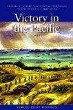 Victory in the Pacific, 1945: History of United States Naval Operations in World War II, Vol...