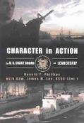 Character in Action The Coast Guard on Leadership