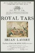 Royal Tars the Lower Deck of the Royal Navy, 875-1850: The Lower Deck of the Royal Navy, 875...