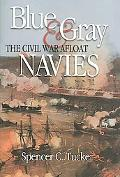 Blue & Gray Navies The Civil War Afloat