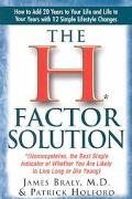 H Factor Solution (Homocysteine, the Best Single Indicator of Whether You Are Likely to Live...