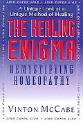 Healing Enigma Demystifying Homeopathy