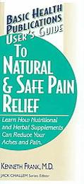 User's Guide to Natural and Safe Pain Relief - Kenneth Frank - Paperback