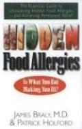 Hidden Food Allergies The Essential Guide to Uncovering Hidden Food Alergies-and Achieving P...