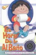 Es Hora De Ir Al Bano Para Ninos/it's Potty Time