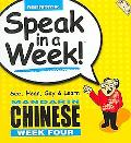 Speak in a Week Mandarin Chinese Week Four