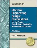Electrical Engineering Sample Examinations for the Power, Electrical and Electronics, and Co...
